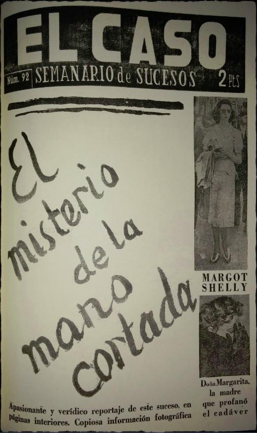 Revista El Caso, el misterio de la mano cortada